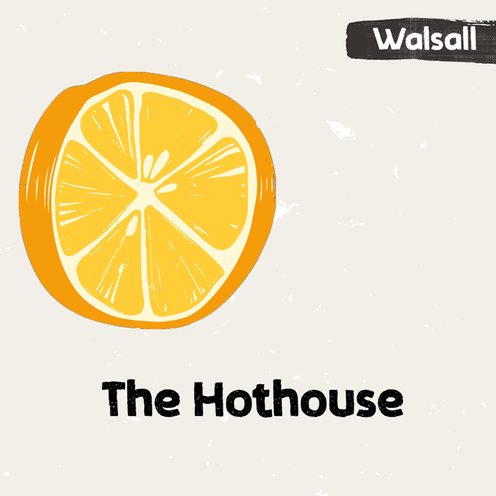Illustration for The Hothouse in Walsall