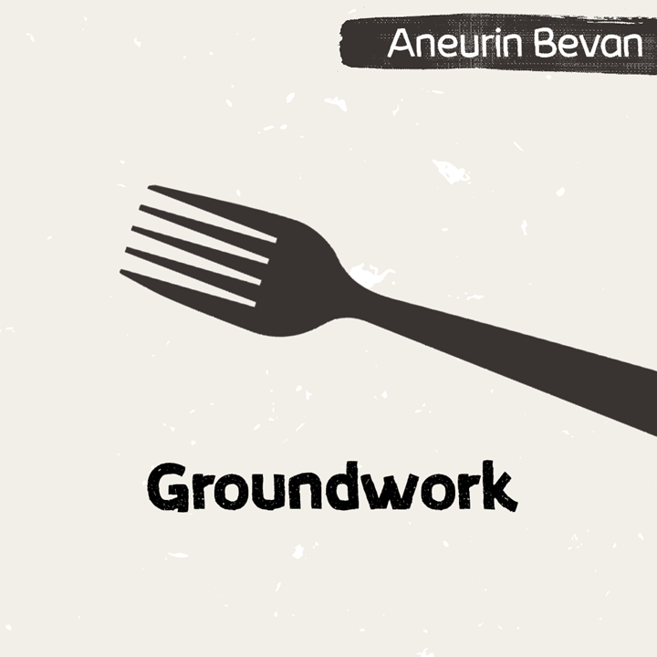 Illustration for Groundwork in Aneurin Bevan